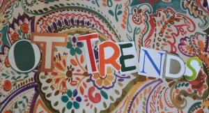 OT Trends